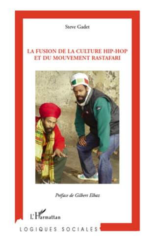 Couverture La fusion de la culture hip-hop et du mouvement rastafari