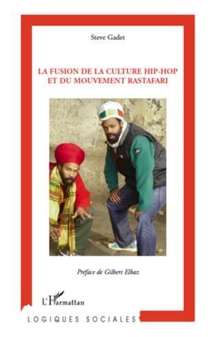 Couverture La fusion de la culture hip-hop et du mouvement rastafari