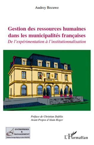 Couverture Gestion des ressources humaines dans les municipalités françaises