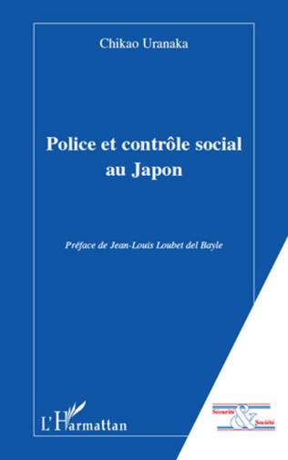 Couverture Police et contrôle social au Japon