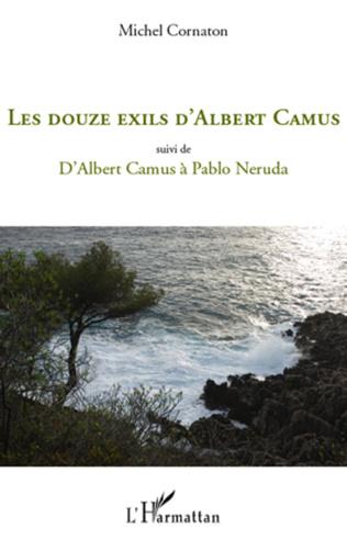 Couverture Les douze exils d'Albert Camus