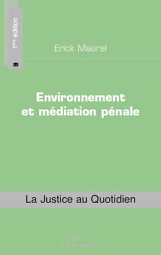Couverture Environnement et médiation pénale