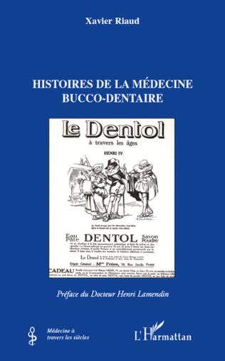 Couverture Histoires de la médecine bucco-dentaire