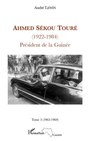 Couverture Ahmed Sékou Touré (1922 - 1984) Tome 5