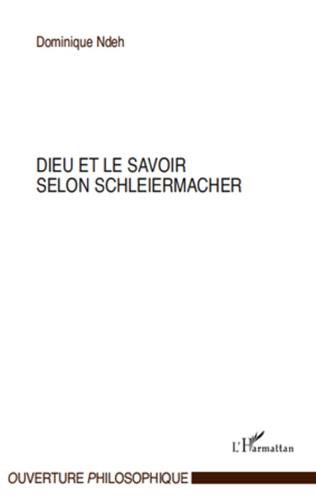 Couverture Dieu et le savoir selon Schleiermacher