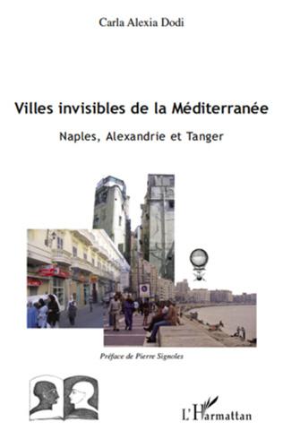 Couverture Villes invisibles de la Méditerranée