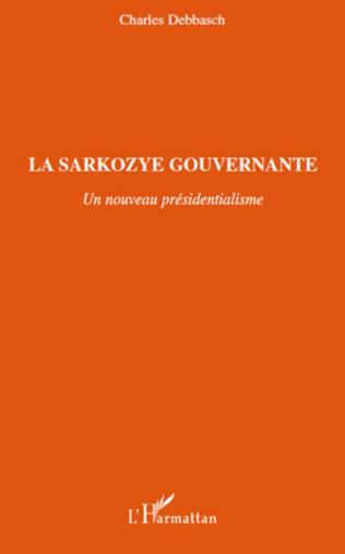 Couverture La Sarkozye gouvernante
