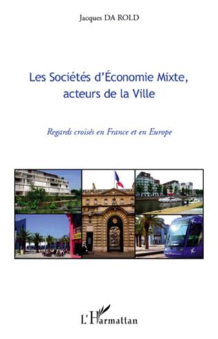 Couverture Les Sociétés d'Economie Mixte, acteurs de la Ville