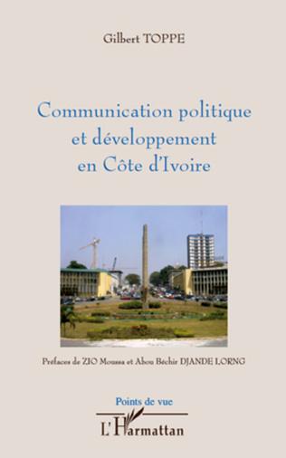 Couverture Communication politique et développement en Côte d'Ivoire