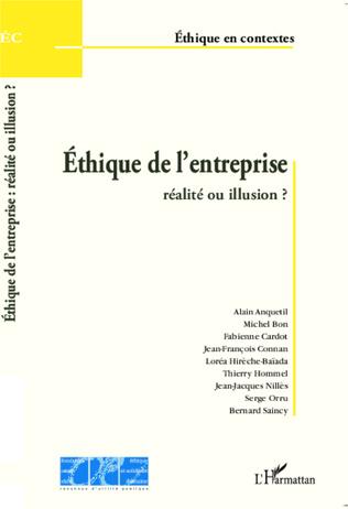 Couverture Ethique de l'entreprise : réalité ou illusion ?