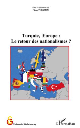 Couverture Turquie, Europe : le retour des nationalismes ?