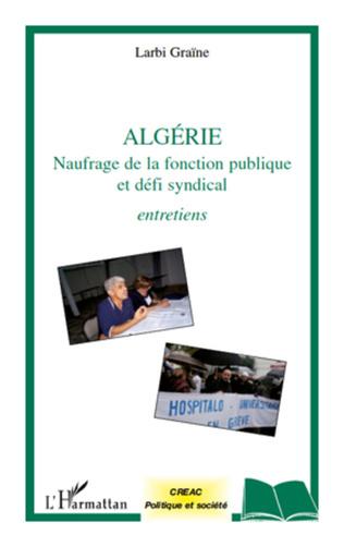 Couverture Algérie naufrage de la fonction publique et défi syndical