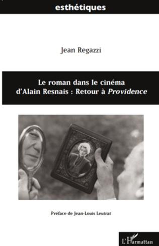 Couverture Le roman dans le cinéma d'Alain Resnais