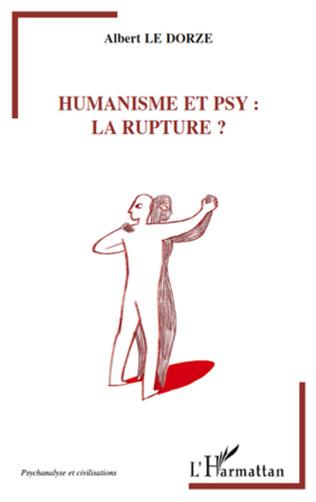 Couverture Humanisme et psy : la rupture
