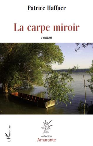 Couverture La carpe miroir