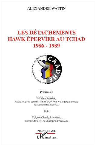 Couverture Les détachements hawk Epervier au Tchad