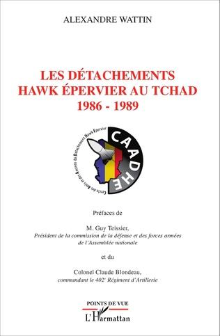 Couverture Les détachements hawk Epervier au Tchad