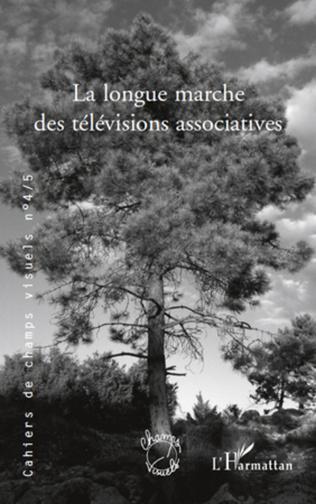 Couverture La longue marche des télévisions associatives