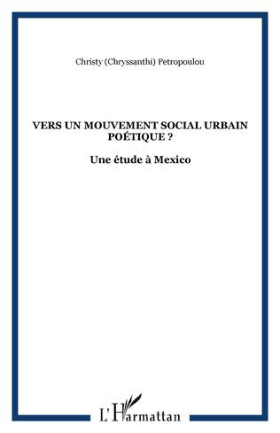 Couverture Vers un mouvement social urbain poétique ?