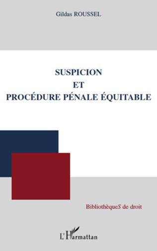 Couverture Suspicion et procédure pénale équitable