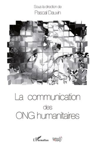 Couverture La communication des ONG humanitaires