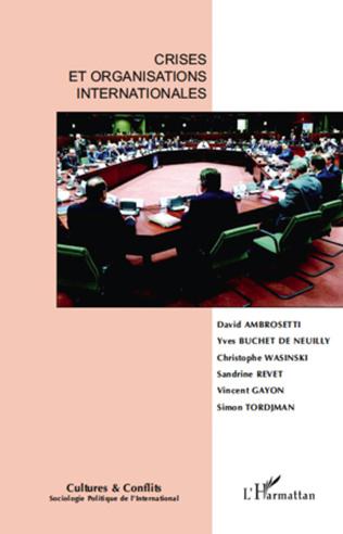 Couverture Crises et organisations internationales