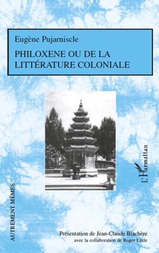Couverture Philoxène ou de la littérature coloniale