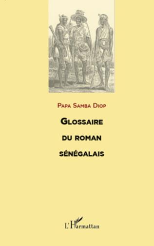 Couverture GLOSSAIRE DU ROMAN SENEGALAIS