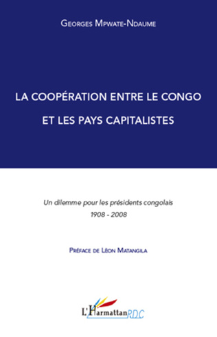 Couverture La coopération entre le Congo et les pays capitalistes