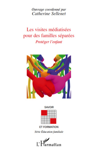 Couverture Les visites médiatisées pour des familles séparées