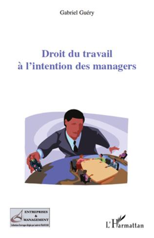 Couverture Droit du travail à l'intention des managers