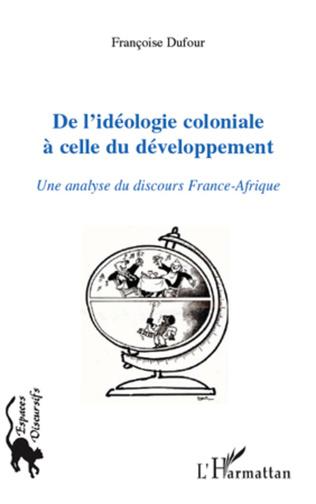Couverture De l'idéologie coloniale à celle du développement