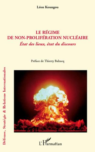 Couverture Le régime de non-prolifération nucléaire