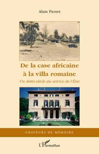 Couverture De la case africaine à la villa romaine