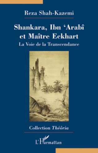 Couverture Shankara, Ibn'Arabî et Maître Eckhart