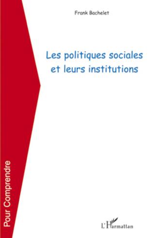 Couverture Les politiques sociales et leurs institutions