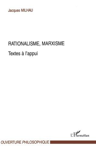 Couverture Rationalisme, Marxisme