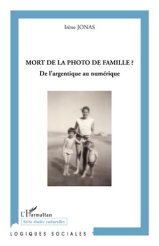 Couverture Mort de la photo de famille ?