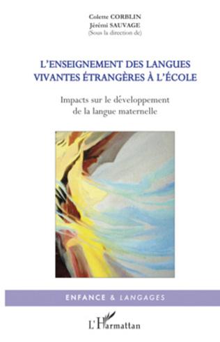 Couverture DEVELOPPEMENTS DES LANGUES, IMPACTS RECIPROQUES ET SENSIBILISATION PRECOCE A UNE AUTRE LANGUE