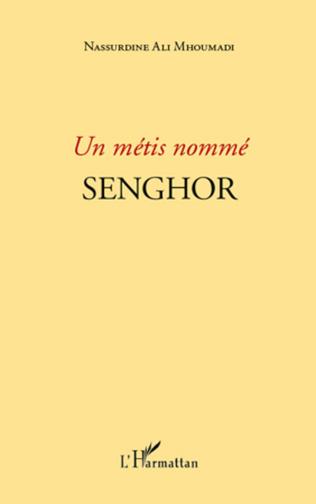 Couverture Un métis nommé Senghor