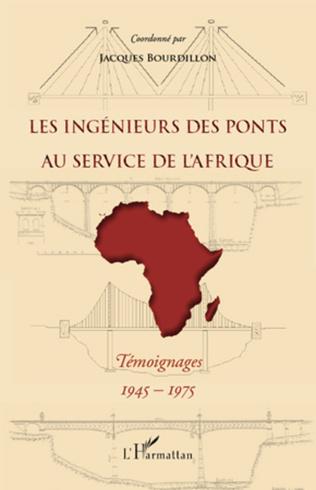 Couverture Les ingénieurs des ponts au service de l'Afrique