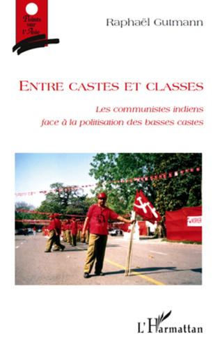 Couverture Entre castes et classes