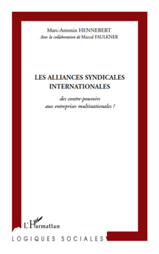 Couverture Les alliances syndicales internationales
