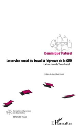 Couverture Le service social du travail à l'épreuve de la GRH