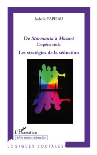 Couverture De Starmania à Mozart l'opéra rock