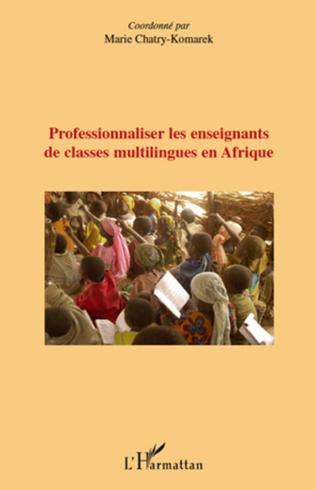 Couverture Professionnaliser les enseignants de classes multilingues en Afrique