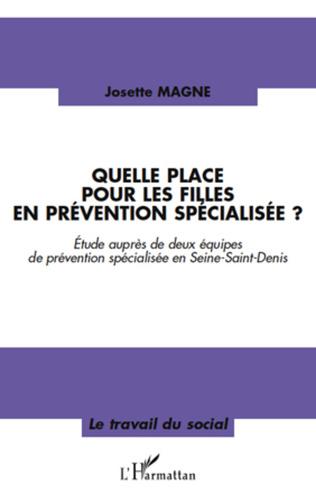 Couverture Quelle place pour les filles en prévention spécialisée?