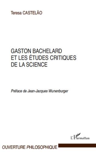 Couverture Gaston Bachelard et les études critiques de la science