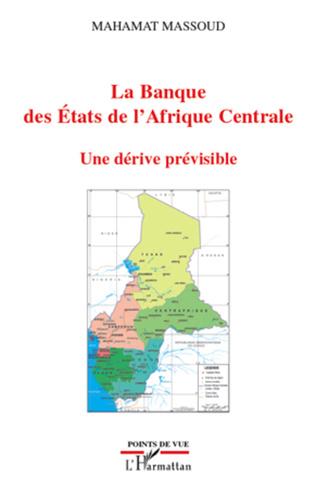 Couverture La Banque des Etats de l'Afrique Centrale