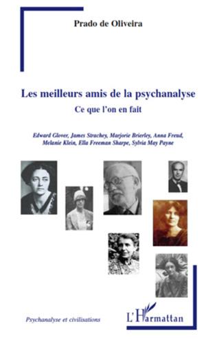 Couverture Les meilleurs amis de la psychanalyse